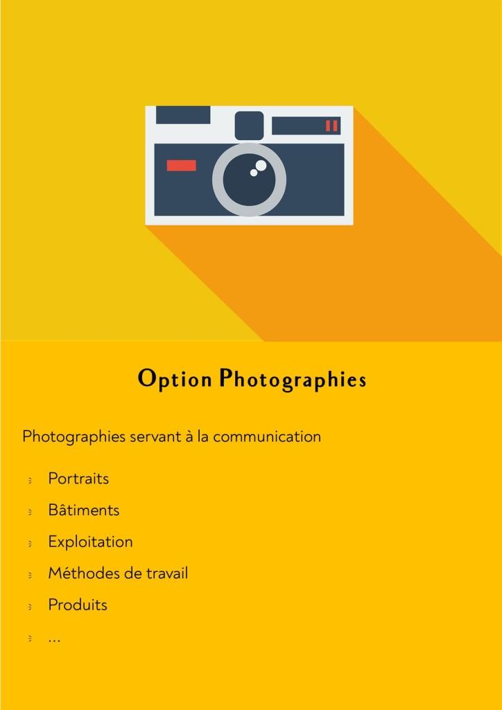 (*) Option photos : Photographies servant à la communication (portraits, bâtiments, méthode de travail, produits, ...)